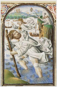 Simon de Varie, The Book of Hours, 1455 Medieval World, Catholic Religion, Saint Christopher, Book Of Hours, Historical Images, Patron Saints, Illuminated Manuscript, Pilgrimage, Saints