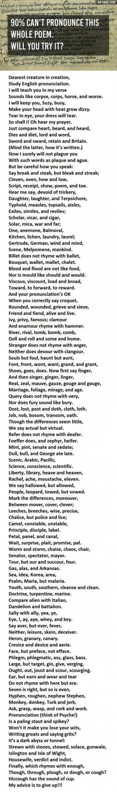 90% Of People Can't Pronounce This Whole Poem. I was able to pronounce most of it, I wanna say I missed like 5 words