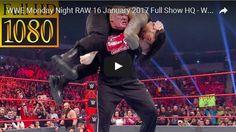 WWE Monday Night RAW 16 January 2017 Full Show HQ – WWE RAW 16/1/2017 Full Show This Week HQ