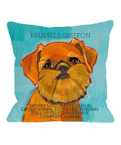 Look at this Ursula Dodge Brussels Griffon I Throw Pillow on #zulily today!