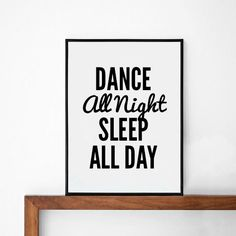 $14 - Click for GET ONE FREE Promotion (Coupon Code: GETFREE) Dance Poster typography art wall decor mottos words