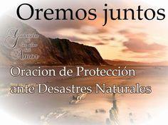 Bendiciones diarias para gozarte en el amor de Dios : Oracion de Protección ante Desastres Naturales: Oremos por Chile