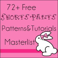 Free Shorts and Pants Tutorials and Patterns Masterlist!(i usually dont post links to masterlists.. but this is amazingly long. every type of pants and shorts tutorials)