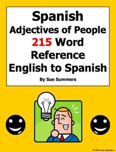 REVISED - Spanish Adjectives of People Bilingual Reference by Sue Summers - Now with 215 English to Spanish words. Spanish descriptive adjectives.