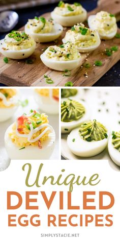 Unique Deviled Egg Recipes - Not your ordinary run-of-the-mill kind of deviled eggs. They are so much more!