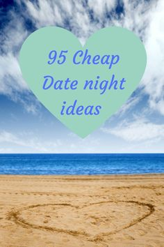 95 Cheap Date night ideas