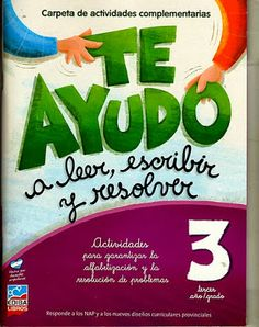 Te ayudo a leer, escribir y resolver 3 Learning Activities, Kids Learning, Kids Homework, Spanish Teacher, Home Schooling, Childhood Education, Literacy Centers, Teacher Resources, Homeschool