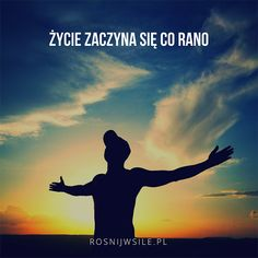 """Życie zaczyna się co rano"".  #rozwój #motywacja #sukces #inspiracja #sentencje #rosnijwsile #aforyzmy #quotes #cytaty #poranek #nowydzien Yesterday You Said Tomorrow, Swimming Motivation, Keep Swimming, Mind Power, Work Inspiration, Good Vibes, Success Quotes, True Quotes, Motto"