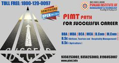 Challenge The World For What You Do. #Punjab_Institute_of_Management_and_Technology Admission Open for 2017-2018 session. PIMT Course are: MBA, MCA(LEET), MCA, M.Com, BCA, BBA, B.Com, B.Sc. Toll Free: 1800-120-0097 More info visit our website: http://www.pimt.info
