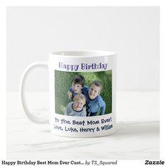 Happy Birthday Best Mom Ever Custom Photo Coffee Mug Easy Gifts, Gifts For Mom, Birthday Diy, Happy Birthday, Happy Photos, Christmas Mom, Christmas Card Holders, Best Dad, Custom Photo