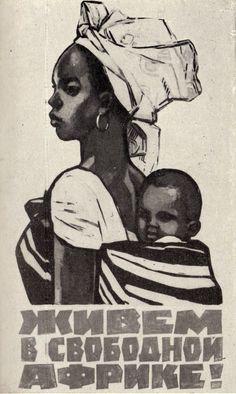 Vivemos em uma Africa Livre, Nina Vatolina, URSS. 1964.