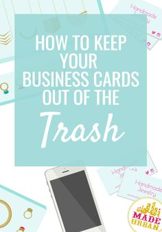 When you hand your business card out at a craft fair, 80% of them end up in the trash. Here's how to make your business cards more effective.