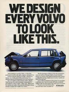 Volvo - 'hell-bent' on safety if u get the pun!