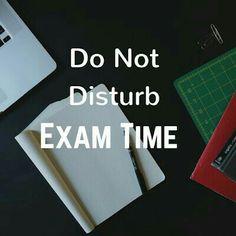 Do not disturb exam time Exam Time Quotes, Exam Motivation Quotes, Exam Quotes Funny, Bff Quotes, School Motivation, Hindi Quotes, Qoutes, Exam Dp And Status, Exam Time Status