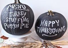 Display your Thanksgiving menu on chalkboard pumpkins.
