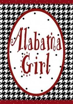 Custom Decor Flag - Alabama Girl Decorative Flag at Garden House Flags Roll Tide Football, Crimson Tide Football, Alabama Football, Alabama Crimson Tide, Alabama Baby, American Football, Alabama College, University Of Alabama, Bama Fever