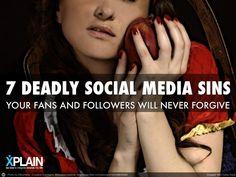 the-seven-deadly-social-media-sins by XPLAIN via Slideshare: created with Haiku Deck, the free presentation app for iPad
