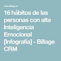 16 hábitos de las personas con alta Inteligencia Emocional [Infografía] - Billage CRM