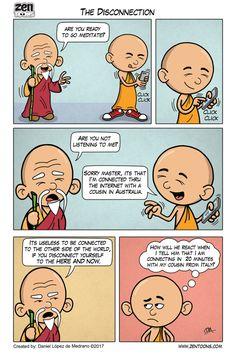ZEN TOONS 011: The Disconnection. Comics created by: Daniel López de Medrano. Episode based on an Original Story by the Author.  #zentoons #webcomics #zencomics #Zenstories #zenpencil #spirituality #zen #buddhism