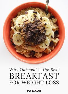A hot bowl of oatmeal is a perfect breakfast for chilly Fall mornings and your weight loss plan.