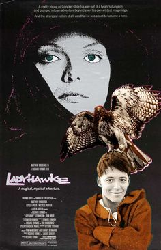 Ladyhawke - from things I'd heard, I expected to be mocking this one all through for historical anachronisms. But it was not to be. It held me throughout, felt coherent, and resounded on a completely sincere note. It felt like something, albeit strange and wondrous, that might really have happened long ago.