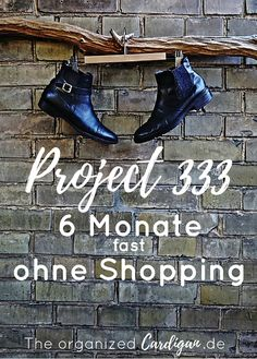 Capsule Wardrobe Project 333 6 Monate fast ohne Shopping by TOC