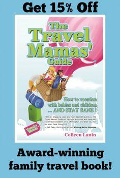 Award-winning family travel book, The Travel Mamas' Guide #travel #familytravel #travelwithkids