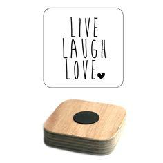 Magneet  | Live Laugh Love | Mooie, stevige magneet voor je to-do lijstjes, boodschappenbriefjes, foto's enz. En van de tekst kun je alleen maar vrolijk worden.