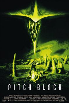 Pitch Black (2000) | Directed by: David Twohy | Starring: Vin Diesel, Radha Mitchell, Cole Hauser | Budget: $23 million, Box office: $53.18 million