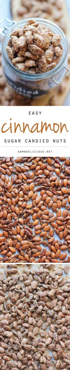 Cinnamon Sugar Candied Nuts: 1 large egg white 1/2 cup sugar 1/4 cup brown sugar, packed 2 teaspoons cinnamon 2 cups raw almonds 1 cup raw pecans make these!