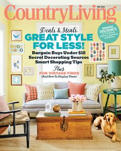 Country Living Magazine - May 2015 - Deals & Steals Great Style for Less! Decor, Shopping Hacks, Country Living, Fun Projects, Book Nooks, Cottage Room, Personalized Playing Cards, Country Living Magazine, Displaying Collections