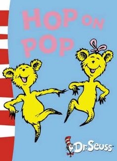 Booktopia has Hop On Pop [Blue Back Book Edition] by Dr Seuss. Buy a discounted Paperback of Hop On Pop [Blue Back Book Edition] online from Australia's leading online bookstore. Pop Book, Book Club Books, Hop On Pop, Read Aloud Books, Blue Back, Play, Great Books, Books Online, Childrens Books