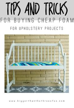 My tips and tricks for where to buy cheap foam for your upholstery projects