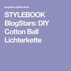 STYLEBOOK BlogStars: DIY Cotton Ball Lichterkette