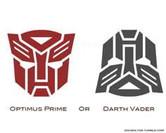 Optimus Prime or Darth Vader. The world may never know.