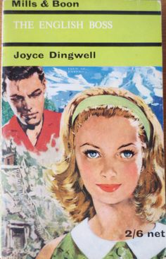 The English Boss by Joyce Dingwell no.180 printed by Mills and Boon in 1965.