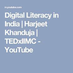 Digital Literacy in India   Harjeet Khanduja   TEDxIIMC - YouTube
