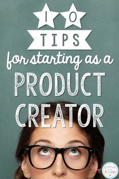 10 Tips for Starting as a Product Creator on Teachers Pay Teachers. Including tips on TOU, creating covers, using graohics, and more. By Proud to be Primary.