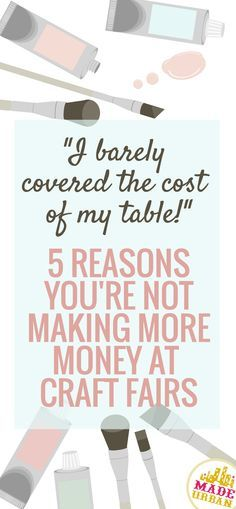5 Reasons you're Not Making More Money at Craft Fairs We've all had craft fairs we thought we'd sell out at and we barely sold enough to cover the table. This article outlines 5 reasons you're not making more money at craft fairs and the solution Craft Fair Displays, Display Ideas, Booth Ideas, Craft Booths, Vendor Displays, Booth Displays, Fashion Business, Craft Stalls, Cricut
