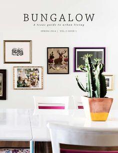 Bungalow Magazine Spring 2014