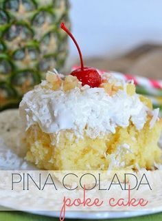 Pina Colada Poke Cake With Butter Cake Mix, Sweetened Condensed Milk, Cream Of Coconut, Crushed Pineapple, Heavy Whipping Cream, Powdered Sugar, Coconut Extract, Shredded Coconut, Cocktail Cherries