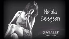 Natalia Selegean Chandelier - Acoustic cover http://youtu.be/Rk9Z0FXmpFA
