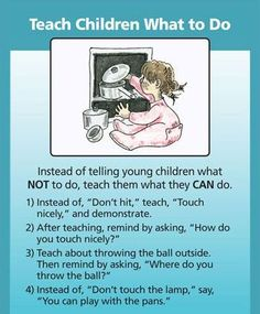 Instead of yelling over What Not To Do, Teach your #Child What To Do.. #Positive #behaviour is required to be…