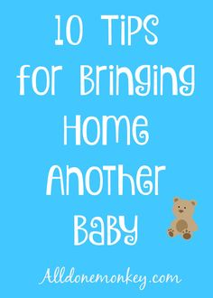 10 tips for surviving the early days after bringing home another baby, including how to help older siblings adjust.