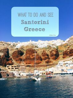 Santorini Greece Travel Guide. Ultimate and complete guide to everything you need to know about Santorini, Greece. Where to stay, where to eat and what to do.