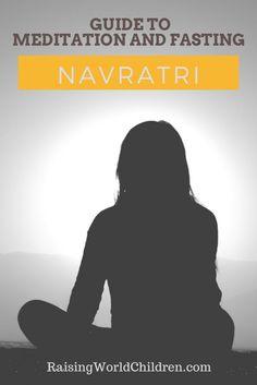 Guide to Meditation & Fasting During Navratri - Raising World Children Indian Meditation, Mystic Symbols, Sleep Early, Spiritual Coach, Difficult Conversations, Divine Mother, Durga Goddess, Indian Festivals, Energy Level