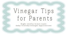 Baby-Friendly Uses for Vinegar   Hellobee