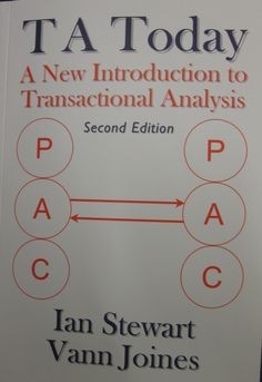 TA today: a new introduction to transactional analysis (2012)