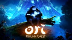 Lets play 'ORI and the Blind Forest'