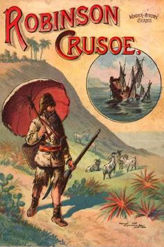 Robinson Crusoe-Unusual facts about famous books and authors Robinson Crusoe, I Love Books, Good Books, Books To Read Before You Die, Famous Books, William Golding, Book Challenge, Classic Books, Classic Literature